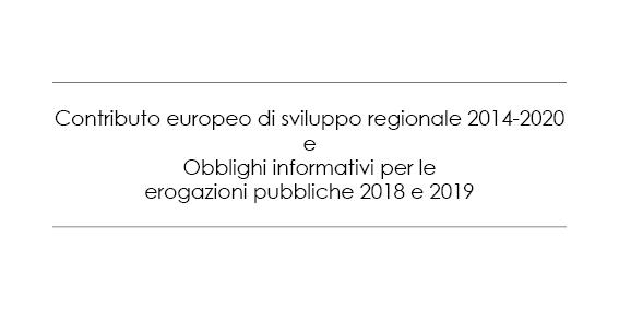 Contributo europeo di sviluppo regionale e obblighi informativi per le erogazioni pubbliche